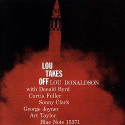 Lou Takes Off - Lou Donaldson