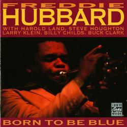 Born To Be Blue - Freddie Hubbard