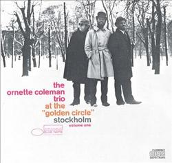 At The Golden Circle, Stockholm Vol 1 - Ornette Coleman