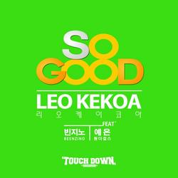 So Good - Leo Kekoa