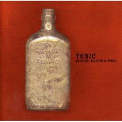 Tonic - Medeski Martin & Wood