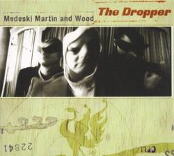 The Dropper - Medeski Martin & Wood