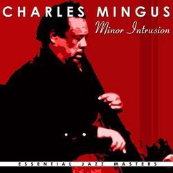 Minor Intrusions - Charles Mingus