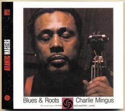 Blues & Roots - Charles Mingus