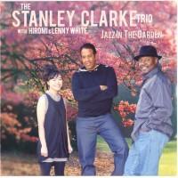 Jazz In The Garden - Stanley Clarke
