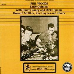 Early Quintets - Phil Woods