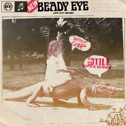 Different Gear, Still Speeding - Beady Eye