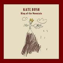 King of The Mountain - Kate Bush