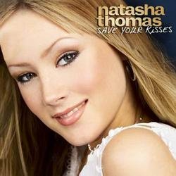 Save Your Kisses - Natasha Thomas