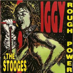 Rough Power - The Stooges