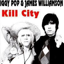 Kill City - Iggy Pop