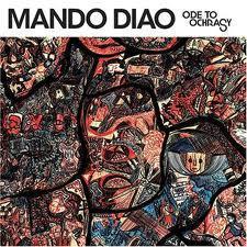 Ode To Ochrasy [Bonus CD] - Mando Diao