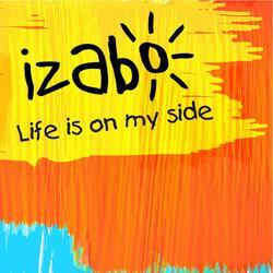 Life Is On My Side - Izabo