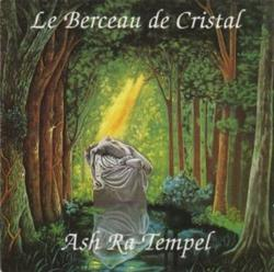 Le Berceau de Cristal - Ash Ra Tempel