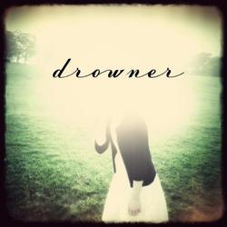 Drowner - Drowner