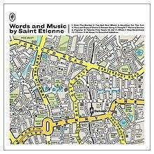 Words And Music By Saint Etienne (CD1) - Saint Etienne