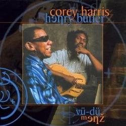Vu-Du Menz - Corey Harris,Henry Butler - Corey Harris