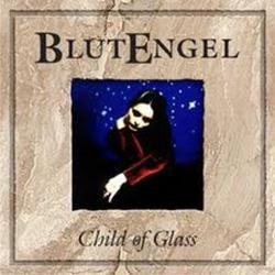 Child Of Glass - Blutengel