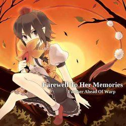 Farewell To Her Memories - Further Ahead Of Warp