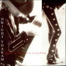 Buenas Noches From A Lonely Room - Dwight Yoakam