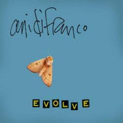 Evolve - Ani DiFranco