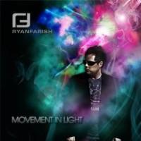 Movement in Light - Ryan Farish