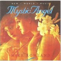 Mystic Angel - Mike Rowland
