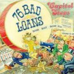 76 Bad Loans - Capitol Steps