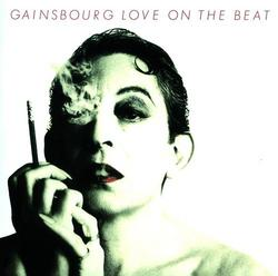 Love On The Beat - Serge Gainsbourg