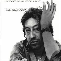 Mauvaises Nouvelles Des Etoiles - Serge Gainsbourg