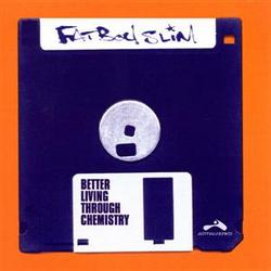 Better Living Through Chemistry - Fatboy Slim