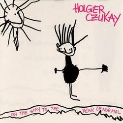 On the Way To The Peak Of Normal - Holger Czukay