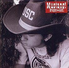 Mustang! - Dragon Ash