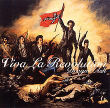 Viva la Revolution - Dragon Ash