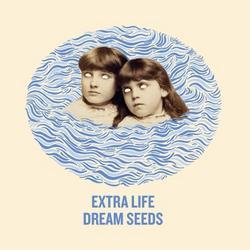 Dream Seeds - Extra Life