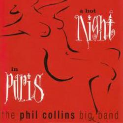 A Hot Night In Paris - Phil Collins
