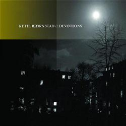 Devotions - Ketil Bjornstad