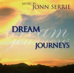 Dream Journeys - Jonn Serrie