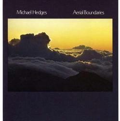 Aerial Boundaries - Michael Hedges