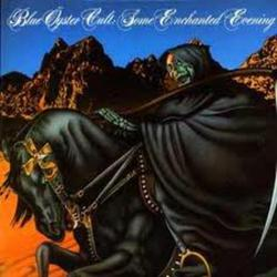 Some Enchanted Evening - Blue Öyster Cult