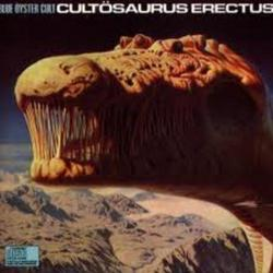 Cultösaurus Erectus - Blue Öyster Cult
