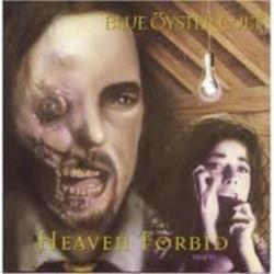 Heaven Forbid - Blue Öyster Cult