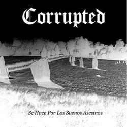 Se Hace Por Los Suenos Asesinos - Corrupted