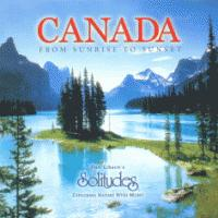 Canada From Sunrise To Sunset - Dan Gibson