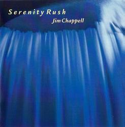 Serenity Rush - Jim Chappell