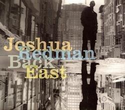 Back East - Joshua Redman