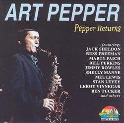 Pepper Returns - Art Pepper
