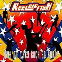 Why Do They Rock So Hard - Reel Big Fish