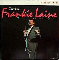 Torchin' - Frankie Laine