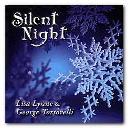 Silent Night - Lisa Lynne - George Tortorelli